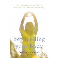 Befriending Your Body