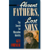 Absent Fathers, Lost Sons