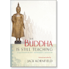The Buddha Is Still Teaching