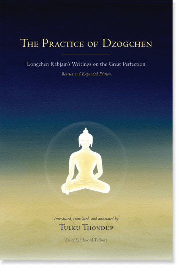 The Practice of Dzogchen