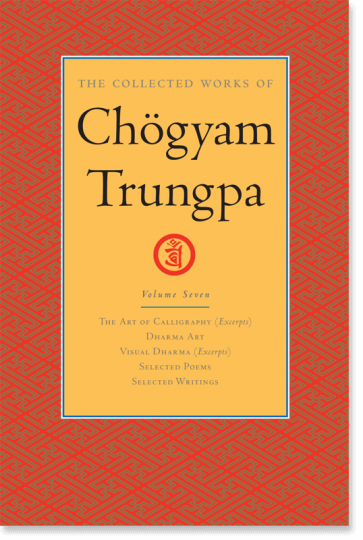 The Collected Works of Chogyam Trungpa: Volume Seven
