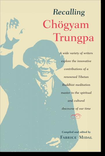 Recalling Chogyam Trungpa
