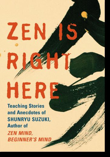 Zen Is Right Here