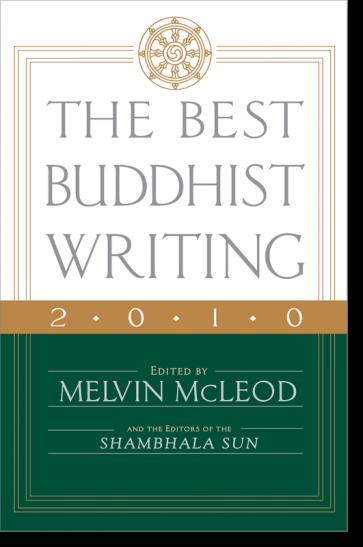 The Best Buddhist Writing 2010