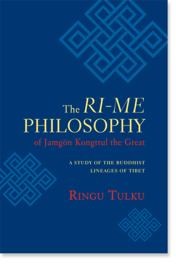 The Ri-me Philosophy of Jamgon Kongtrul the Great