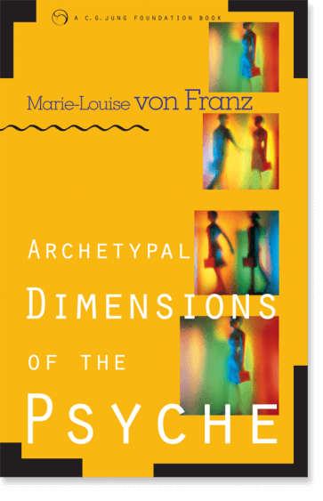 Archetypal Dimensions of the Psyche