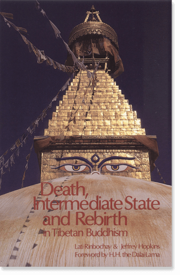Death, Intermediate State, and Rebirth in Tibetan Buddhism