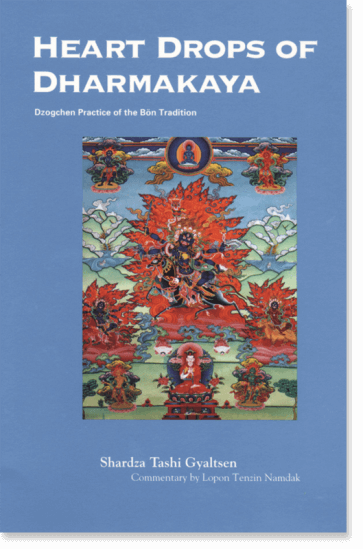 Heart Drops of Dharmakaya