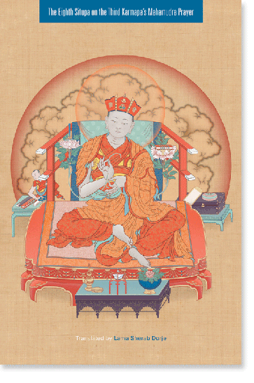 The Eighth Situpa on the Third Karmapa's Mahamudra Prayer