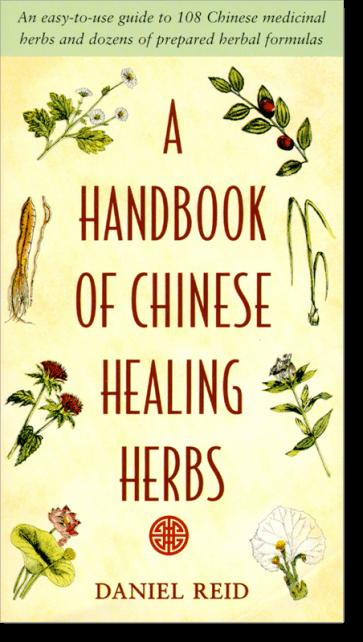 A Handbook of Chinese Healing Herbs