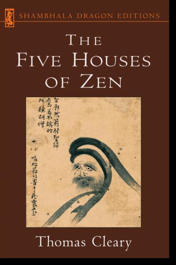 The Five Houses of Zen