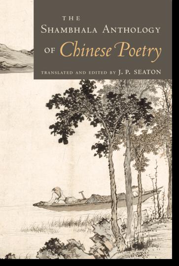 The Shambhala Anthology of Chinese Poetry