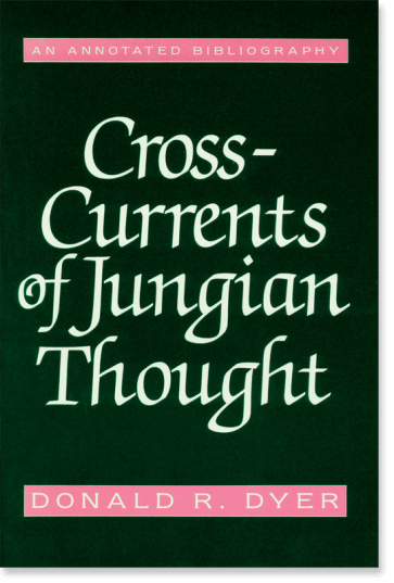 Cross Currents of Jungian Thought