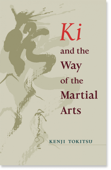 Ki and the Way of the Martial Arts