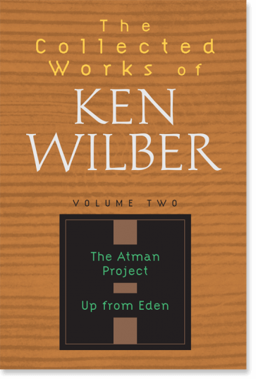 The Collected Works of Ken Wilber: Volume Two