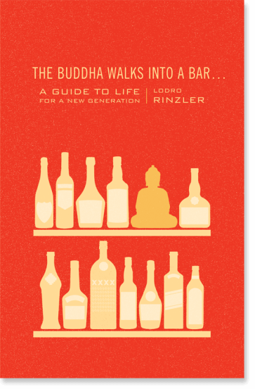 The Buddha Walks into a Bar . . .