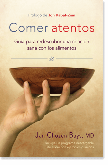 Comer atentos (Mindful Eating)