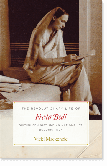 The Revolutionary Life of Freda Bedi