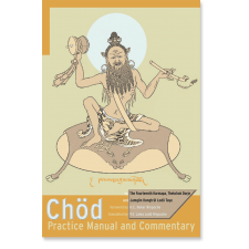 Chod Practice Manual and Commentary
