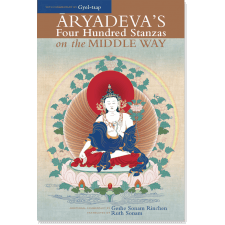Aryadeva's Four Hundred Stanzas on the Middle Way