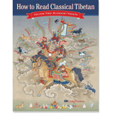 How to Read Classical Tibetan, Volume Two