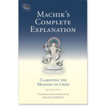 Machik's Complete Explanation