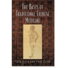 The Basis of Traditional Chinese Medicine