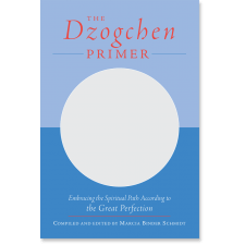 The Dzogchen Primer