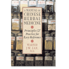 A Manual of Chinese Herbal Medicine