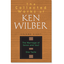 The Collected Works of Ken Wilber: Volume Eight