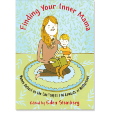 Finding Your Inner Mama