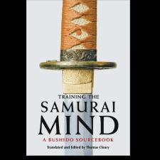Training the Samurai Mind