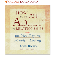 How to Be an Adult in Relationships