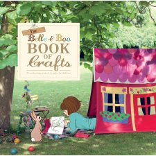 The Belle and Boo Book of Crafts