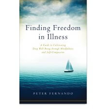Finding Freedom in Illness