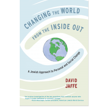 Changing the World from the Inside Out