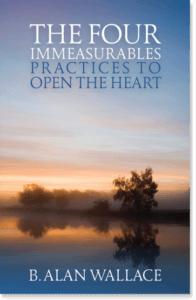The Four Immeasurables Practices to Open the Heart By B. Alan Wallace Edited by Zara Houshmand