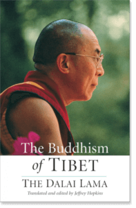 The Buddhism of Tibet By H.H. the Fourteenth Dalai Lama Translated by Jeffrey Hopkins and Anne Carolyn Klein Edited by Jeffrey Hopkins and Anne Carolyn Klein