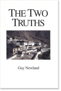 The Two Truths By Guy Newland Madhyamika philosophy of two truths Tibetan scholar-yogis of the Gelugpa order
