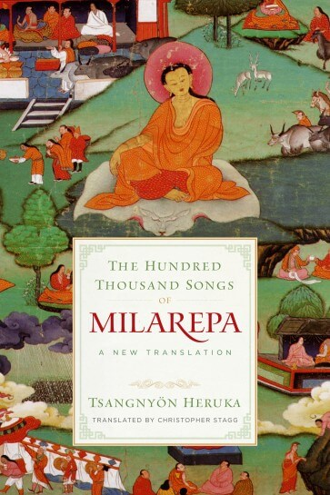 The Hundred Thousand Songs of Milarepa: A New Translation with Christopher Stagg