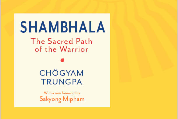 Book Club Discussion | Shambhala: The Sacred Path of the Warrior by Chögyam Trungpa