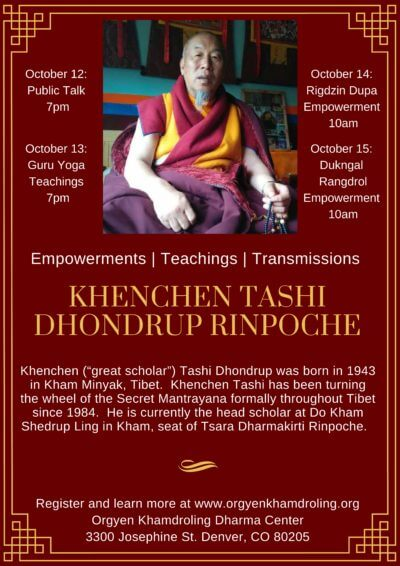 Empowerments | Teachings | Transmissions with Khenchen Tashi Dhondrup Rinpoche