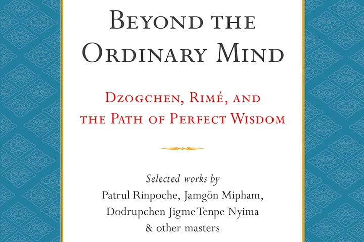 The Essence of Wisdom | An Excerpt from Beyond the Ordinary Mind