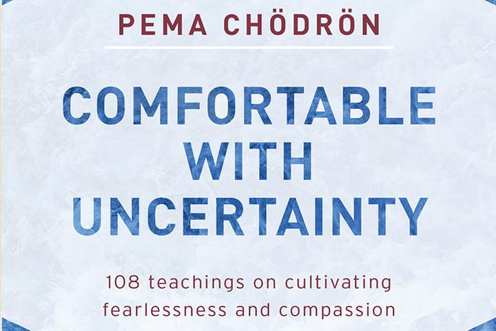 The Practice of Loving-Kindness | An Excerpt from Comfortable with Uncertainty