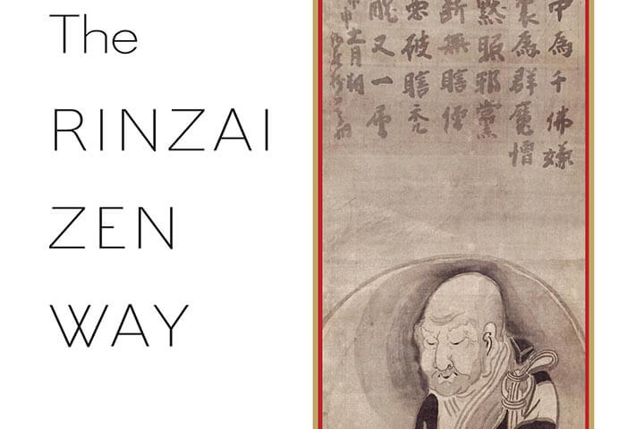 The Approach and Intent of Zen | An Excerpt from The Rinzai Zen Way