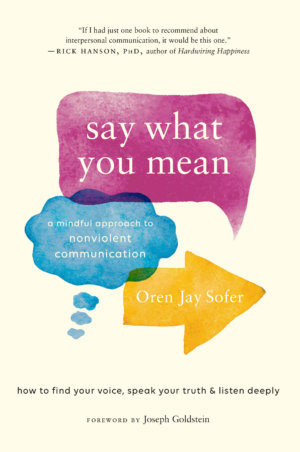A Mindful Approach to Nonviolent Communication with Oren Jay Sofer