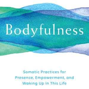 Christine Caldwell Book Talk and Signing for Bodyfulness
